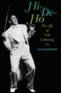 Ebook in inglese Hi-de-ho: The Life of Cab Calloway Shipton, Alyn