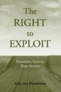 Ebook in inglese Right to Exploit: Parasitism, Scarcity, and Basic Income Van Donselaar, Gijs