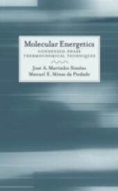 Molecular Energetics: Condensed-Phase Thermochemical Techniques