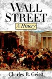 Wall Street: A History:From Its Beginnings to the Fall of Enron