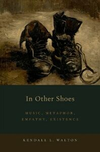 Ebook in inglese In Other Shoes: Music, Metaphor, Empathy, Existence Walton, Kendall L.