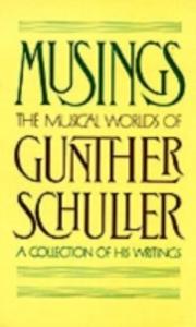 Ebook in inglese Musings: The Musical Worlds of Gunther Schuller Schuller, Gunther