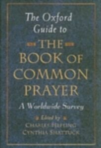 Foto Cover di Oxford Guide to The Book of Common Prayer: A Worldwide Survey, Ebook inglese di  edito da Oxford University Press