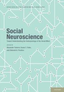 Ebook in inglese Social Neuroscience: Toward Understanding the Underpinnings of the Social Mind
