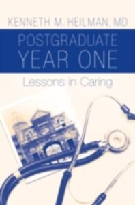 Ebook in inglese Postgraduate Year One: Lessons in Caring Heilman, Kenneth M.
