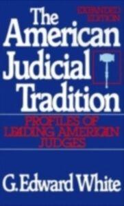 Foto Cover di American Judicial Tradition: Profiles of Leading American Judges, Ebook inglese di G. Edward White, edito da Oxford University Press