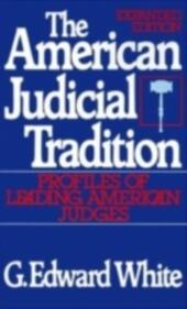 American Judicial Tradition: Profiles of Leading American Judges
