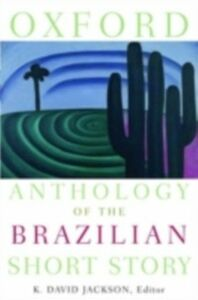 Ebook in inglese Oxford Anthology of the Brazilian Short Story