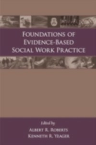 Ebook in inglese Foundations of Evidence-Based Social Work Practice -, -