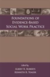 Foundations of Evidence-Based Social Work Practice