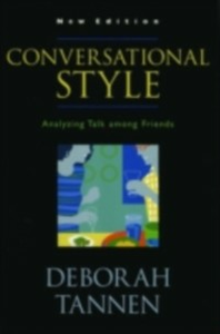 Ebook in inglese Conversational Style: Analyzing Talk among Friends Tannen, Deborah