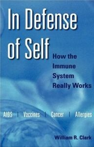 Ebook in inglese In Defense of Self: How the Immune System Really Works Clark, William R.