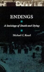 Ebook in inglese Endings: A Sociology of Death and Dying Kearl, Michael C.