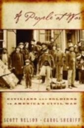 People at War: Civilians and Soldiers in America's Civil War