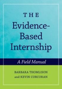 Ebook in inglese Evidence-Based Internship: A Field Manual Corcoran, Kevin , Thomlison, Barbara