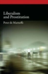 Ebook in inglese Liberalism and Prostitution de Marneffe, Peter