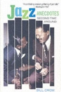 Ebook in inglese Jazz Anecdotes: Second Time Around Crow, Bill