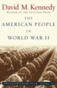Foto Cover di American People in World War II: Freedom from Fear, Part Two, Ebook inglese di David M. Kennedy, edito da Oxford University Press