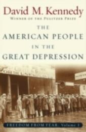 American People in the Great Depression: Freedom from Fear, Part One