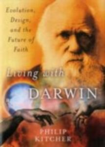 Ebook in inglese Living with Darwin Evolution, Design, and the Future of Faith PHILIP, KITCHER