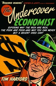 Ebook in inglese Undercover Economist:Exposing Why the Rich Are Rich, the Poor Are Poor--and Why You Can Never Buy a Decent Used Car! -, -