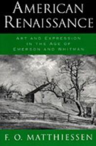 Foto Cover di American Renaissance: Art and Expression in the Age of Emerson and Whitman, Ebook inglese di F. O. Matthiessen, edito da Oxford University Press