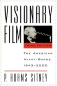 Ebook in inglese Visionary Film: The American Avant-Garde, 1943-2000 Sitney, P. Adams