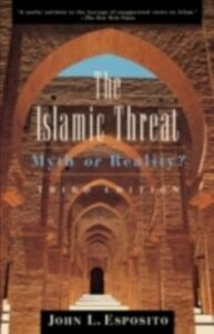 Ebook in inglese Islamic Threat: Myth or Reality? Esposito, John L.