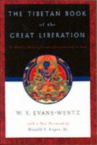 Ebook in inglese Tibetan Book of the Great Liberation: Or the Method of Realizing Nirvana through Knowing the Mind -, -