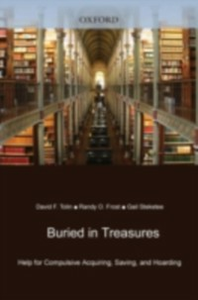Ebook in inglese Buried in Treasures Help for Compulsive Acquiring, Saving, and Hoarding F, TOLIN DAVID
