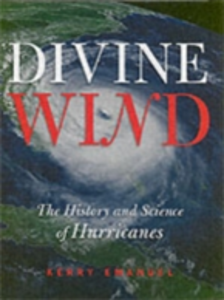 Ebook in inglese Divine Wind: The History and Science of Hurricanes Emanuel, Kerry