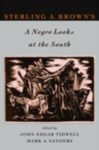 Ebook in inglese Sterling A. Brown's A Negro Looks at the South