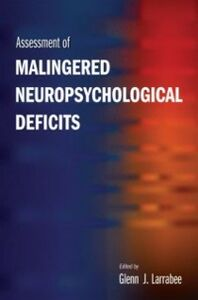 Ebook in inglese Assessment of Malingered Neuropsychological Deficits Larrabee, Glenn J.