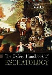 Oxford Handbook of Eschatology