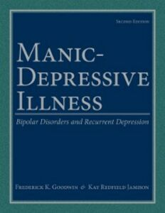 Foto Cover di Manic-Depressive Illness: Bipolar Disorders and Recurrent Depression, Ebook inglese di Frederick K. Goodwin,Kay Redfield Jamison, edito da Oxford University Press
