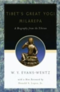 Ebook in inglese Tibet's Great Yogi Milarepa: A Biography from the Tibetan being the Jetsun-Kabbum or Biographical History of Jetsun-Milarepa, According to the Late Lama Kazi Dawa-Samdup's English Rendering