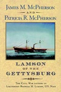 Ebook in inglese Lamson of the Gettysburg The Civil War Letters of Lieutenant Roswell H. Lamson, U.S. Navy M, MCPHERSON JAMES