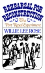 Ebook in inglese Rehearsal for Reconstruction The Port Royal Experiment Rose, Willie Lee