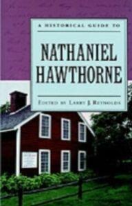 Foto Cover di Historical Guide to Nathaniel Hawthorne, Ebook inglese di  edito da Oxford University Press