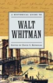 Historical Guide to Walt Whitman
