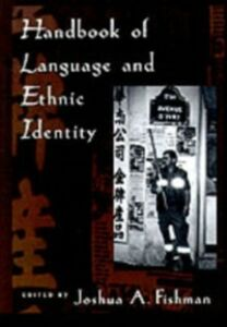 Ebook in inglese Handbook of Language and Ethnic Identity A, FISHMAN JOSHUA