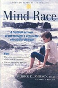 Ebook in inglese Mind Race: A Firsthand Account of One Teenager's Experience with Bipolar Disorder Jamieson, Patrick E.
