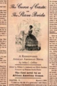 Ebook in inglese Curse of Caste; or the Slave Bride Collins, Julia C.