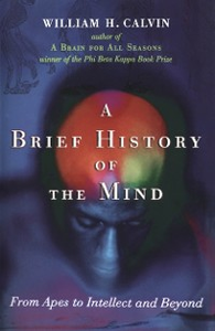 Ebook in inglese Brief History of the Mind: From Apes to Intellect and Beyond Calvin, William H.
