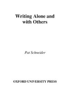 Ebook in inglese Writing Alone and with Others Schneider, Pat
