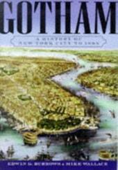 Gotham: A History of New York City to 1898