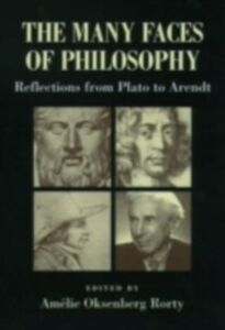 Ebook in inglese Many Faces of Philosophy: Reflections from Plato to Arendt -, -