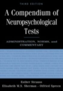 Ebook in inglese Compendium of Neuropsychological Tests OTFRIED, SPREEN