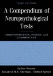 Foto Cover di Compendium of Neuropsychological Tests, Ebook inglese di SPREEN OTFRIED, edito da Oxford University Press