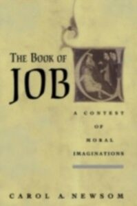 Ebook in inglese Book of Job: A Contest of Moral Imaginations Newsom, Carol A